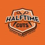 Half Time Cuts